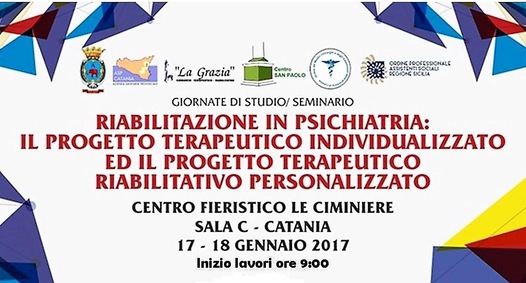 RIABILITAZIONE IN PSICHIATRIA Catania 17-18 GEN 2017